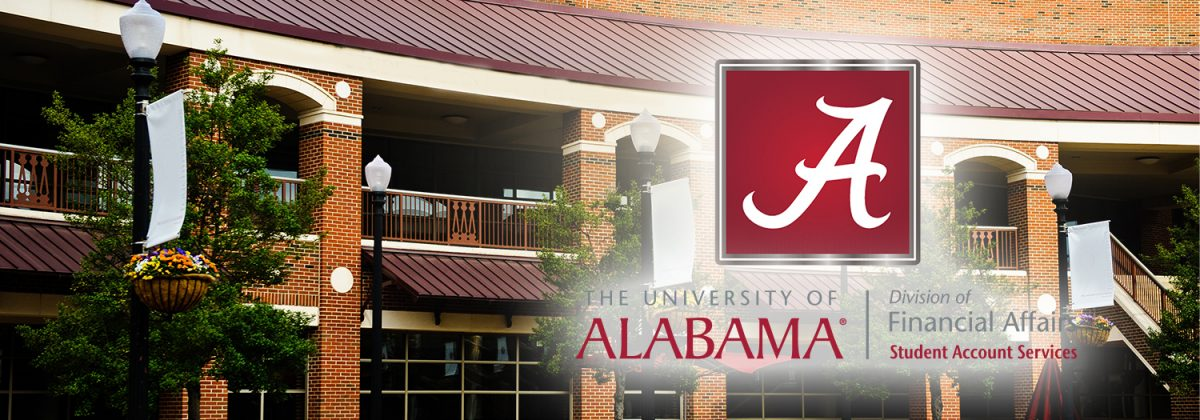 University of Alabama Student Account Services – Where ...